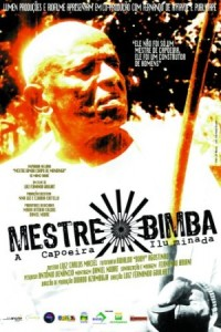 Mestre Bimba – A Capoeira Iluminada (Mestre Bimba – A Capoeira Iluminada) (2007)